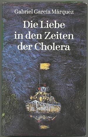 Die Liebe in den Zeiten der Cholera.: Garcia Márquez, Gabriel: