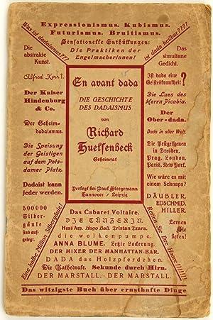 En avant Dada. Eine Geschichte des Dadaismus.: Huelsenbeck, Richard: