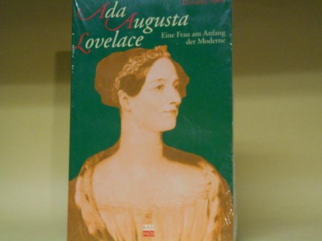 Ada Augusta Lovelace - Eine Frau am Anfang der Moderne - Dorothy Stein