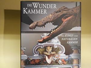 Die Wunderkammer: Die Kunst- und Naturalienkammer der: Thomas J. Müller-Bahlke