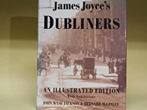 The Dubliners - An illustrated Edition with: James Joyce, John