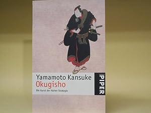 Okugisho - Die Kunst der Hohen Strategie: Yamamoto Kansuke