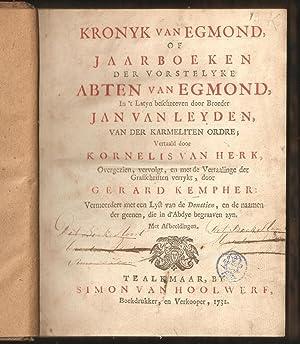 Kronyk van Egmond of Jaarboeken der vorstelyke: Leyden, Jan van