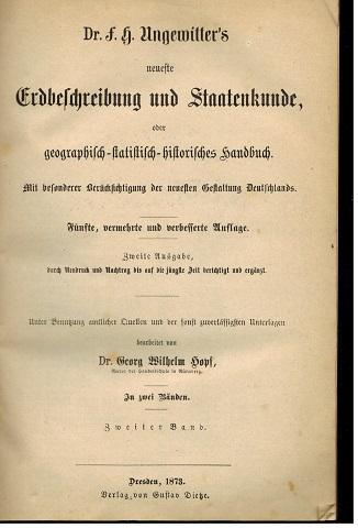 Ungewitter s neueste Erdbeschreibung und Staatenkunde oder geographisch-statistisch-historisches: Ungewitter, F. H.: