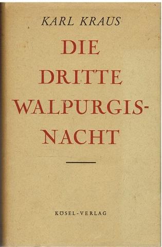 Die dritte Walpurgisnacht von Karl Kraus. Mit: Kraus, Karl:
