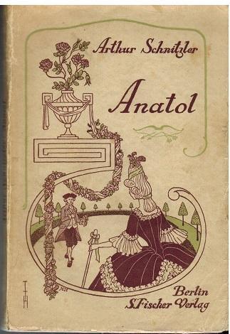 Anatol von Arthur Schnitzler.: Schnitzler, Arthur: