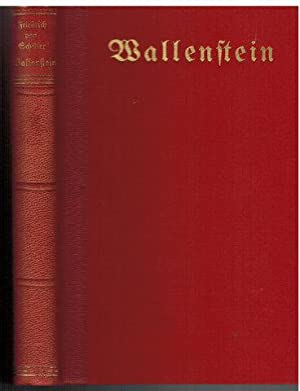 Wallenstein. Eingeleitet und herausgegeben von Eduard L. Leuschner.: Schiller, Friedrich von: