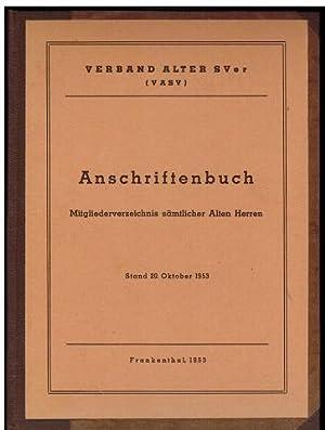 Anschriftenbuch. Mitgliederverzeichnis sämtlicher Alten Herren. Stand Oktober 1953. Verband ...