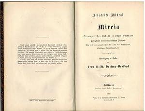 Mireia. Provencalisches Gedicht in zwölf Gesängen . Mit selbstbiographischer Vorrede des ...