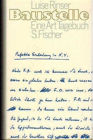 Baustelle. Eine Art Tagebuch 1967 - 1970.: Rinser, Luise: