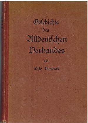 Geschichte des Alldeutschen Verbandes.: Bonhard, Otto: