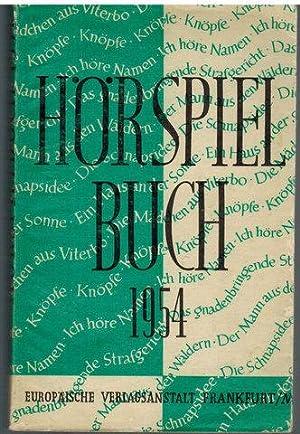 Hörspielbuch 1954. Nordwestdeutscher Rundfunk - Süddeutscher Rundfunk.