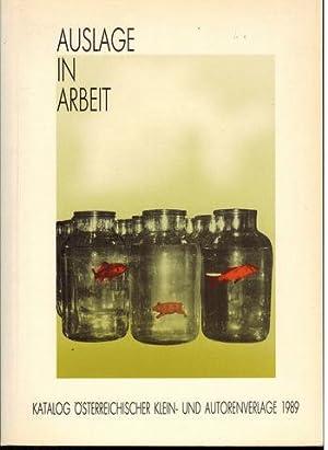 Auslage in Arbeit. Katalog österreichischer Klein- und: Ruiss, Gerhard und