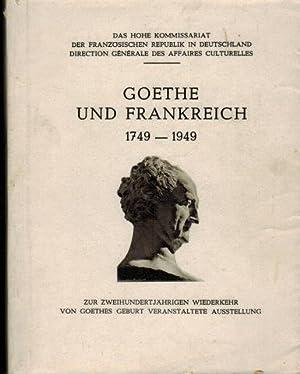 Goethe und Frankreich 1749 - 1949. zur: Francois, Michel (Hrsg.):