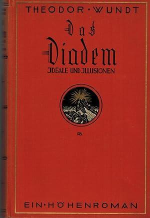 Das Diadem - Ideale und Illusionen. Ein: Wundt, Theodor: