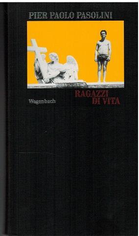 Ragazzi di Vita. Roman von Pier Paoöo: Pasolini, Pier Paolo: