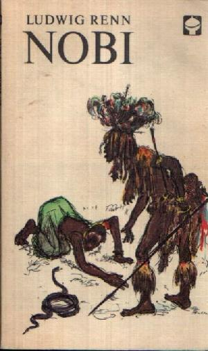 Nobi Illustrationen von Hans Baltzer: Renn, Ludwig: