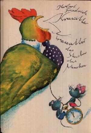 Krawitter, Krawatter, das Stinchen, das Minchen: Friedrich, Herbert und