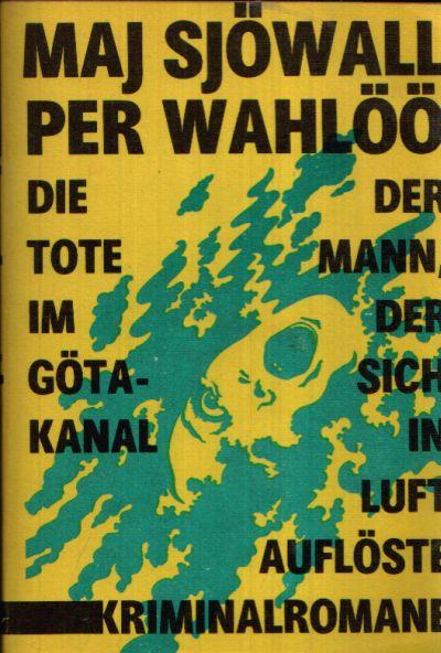 Die Tote Im Gota Kanal Der Mann Der Sich In Luft Aufloste De