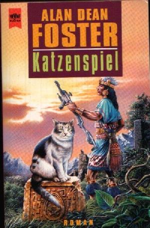 Katzenspiel - Foster, Alan Dean