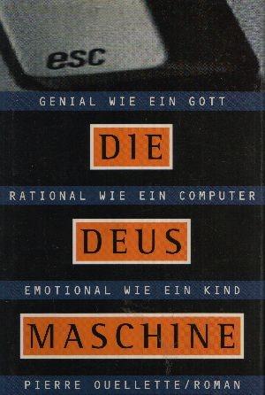 Die Deus-Maschine: Ouellette, Pierre: