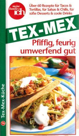 Tex Mex Küche | Tex Mex Kuche Pfiffig Von Micha Zvab