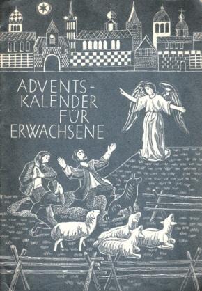 Adventskalender für Erwachsene - Schriftenreihe für die evangelische Mutter - Heft 136