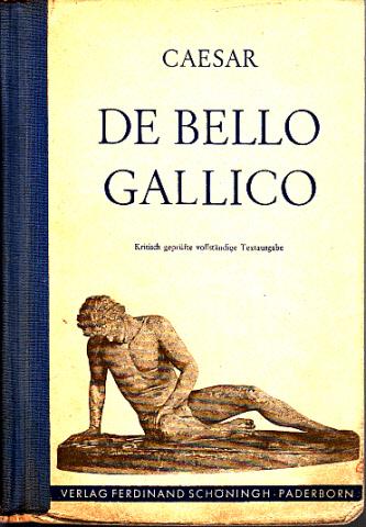 De Bello Gallico Kritisch Geprüfte