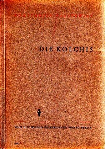 Die Kolchis: Paustowski, Konstantin;