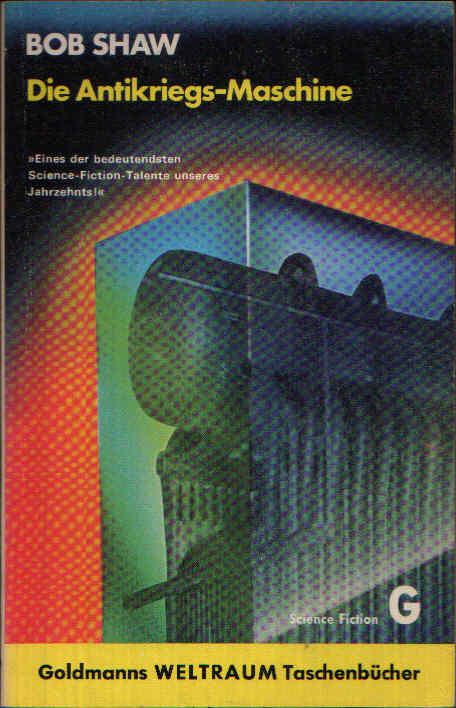 Die Antikriegs-Maschine - Ein utopisch-technischer Roman