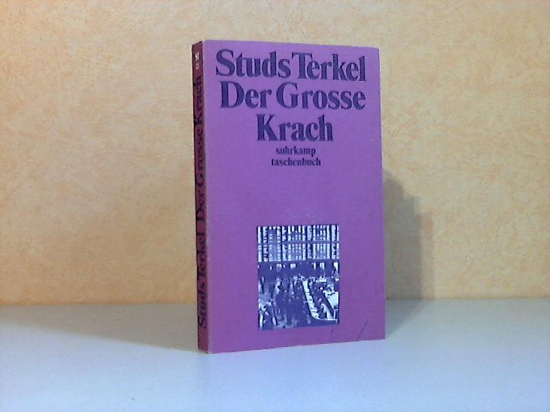 Studs Terkel Der Große Krach - Die Geschichte der amerikanischen Depression suhrkamp taschenbuch 23 - Hildebrandt, Dieter;