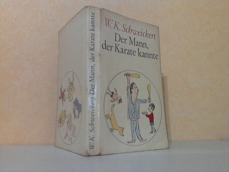 Der Mann, der Karate kannte - Schweickert, W.K.;