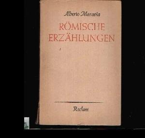 Römische Erzählungen: Moravia, Alberto: