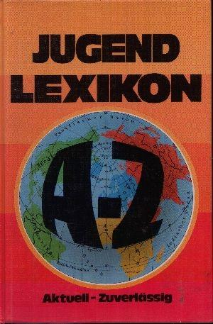 Jugendlexikon A-Z Aktuell- Zuverlässig: Lexikonredaktion des Franz Schneider Verlages;