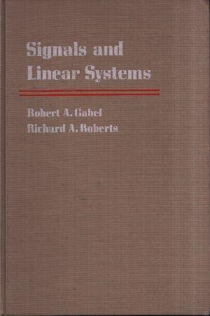 Signals and Linear Systems: Gabel, Robert A.