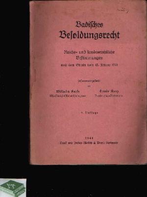 Badisches Besoldungsrecht Reichs- und landesrechtliche Bestimmungen nach: Karle, Wilhelm und