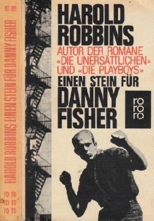 Einen Stein für Danny Fisher: Robbins, Harold;
