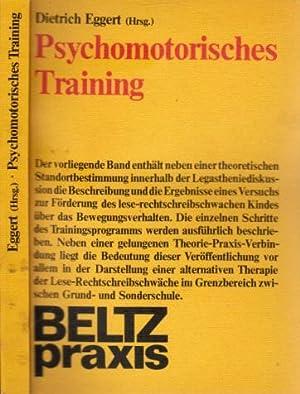 Psychomotorisches Training - Ein Projekt mit lese-rechtschreibschwachen: Eggert, Dietrich, Karl