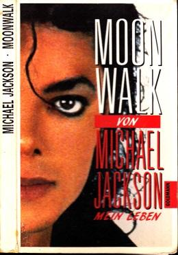 Moonwalk - Mein Leben: Jackson, Michael;