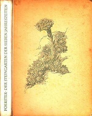 Der Steingarten der sieben Jahreszeiten - Eine Provinz aller baulichen und naturhaften gartenkunst ...