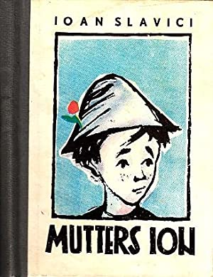 Mutters Ion Illustrationen von Mihu Vulcanescu: Slavici, Ioan;