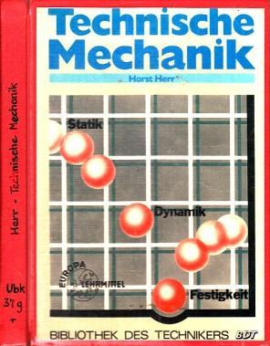 Technische mechanik statik dynamik festigkeit von herr for Freimachen statik