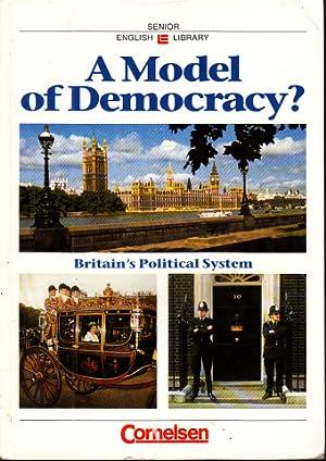 A Model of Democracy? Britain`s Political System: von Ziegesar, Detlef,
