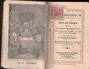 Himmelsbrot Gebete und Andachten für alle frommen: von Sales, Franz: