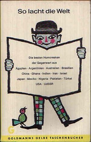 So lacht die Welt Die besten Humoresken: Hoffmann, Richard und