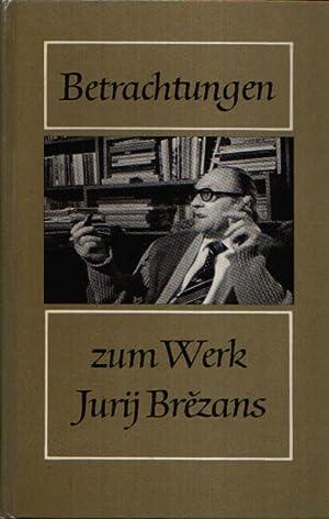 Betrachtungen zum Werk Jurij Brezans: Keil, Joachim:
