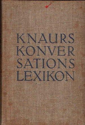 Knaurs Konversations-Lexikon A-Z 35.000 Stichwörter, 2.600 Illustrationen,: o. Angabe: