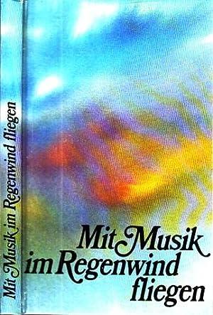 Mit Musik im Regenwald fliegen: Konschak, Evelyn;