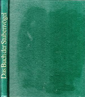 Das Buch der Stubenvögel - Fremdländische und: Rogers, Cyril H.;