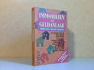 Immobilien als Geldanlage - Geeignete Objekte, Intelligente: Kolli, Susanne und